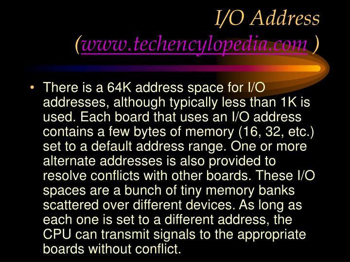 I/O Address (
