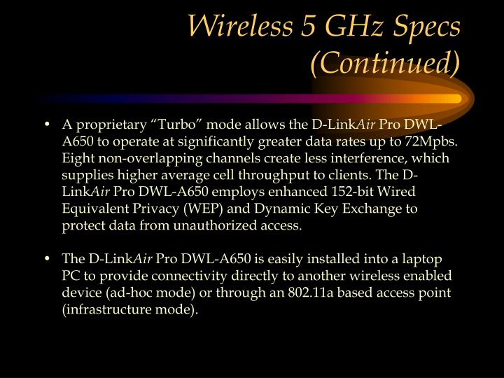 Wireless 5 GHz Specs (Continued)
