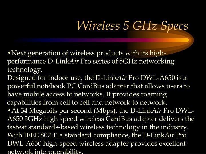 Wireless 5 GHz Specs