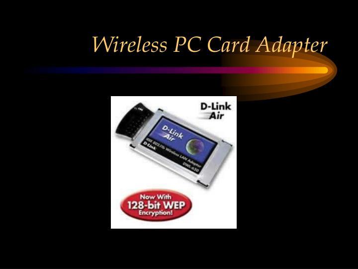 Wireless PC Card Adapter
