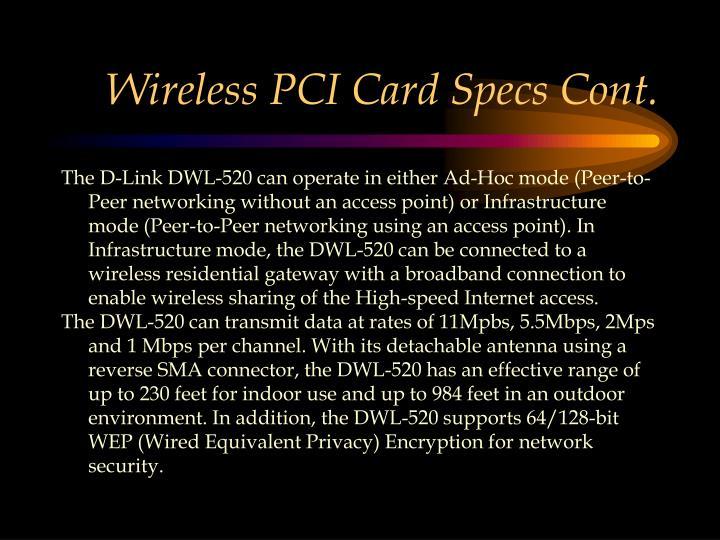 Wireless PCI Card Specs Cont.
