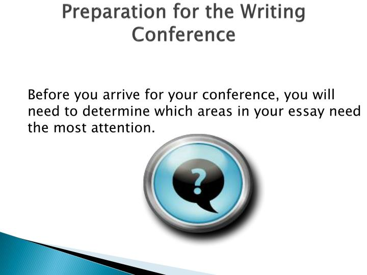 Preparation for the Writing Conference