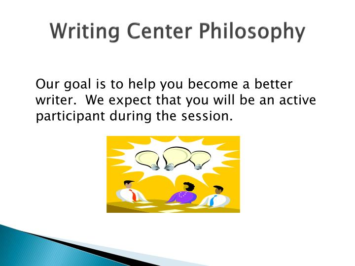 Writing center philosophy