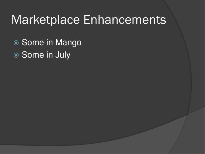 Marketplace Enhancements