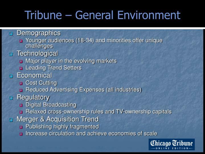 Tribune – General Environment