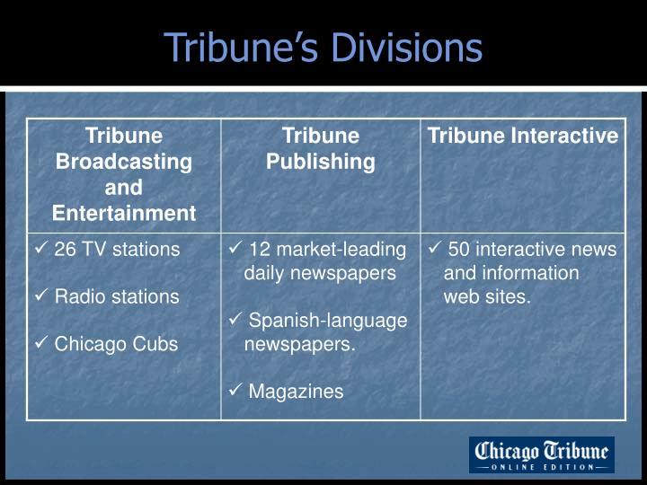 Tribune's Divisions