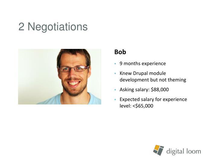 2 Negotiations
