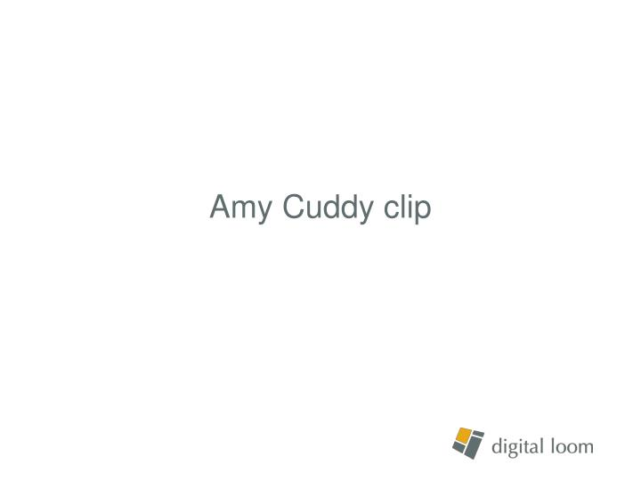 Amy Cuddy clip