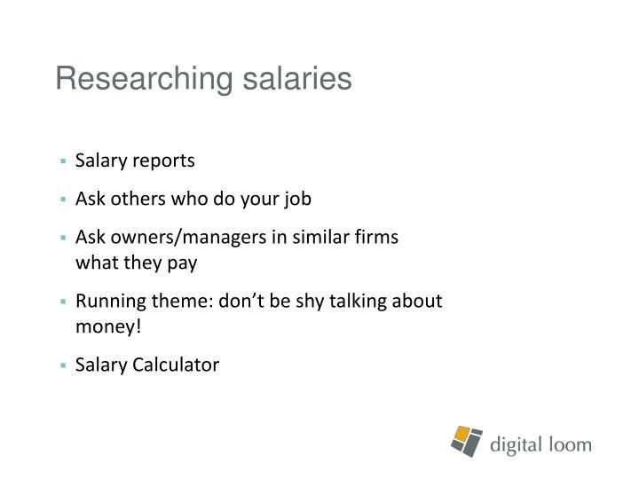 Researching salaries