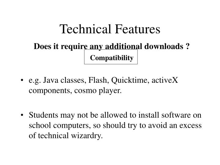 Technical Features