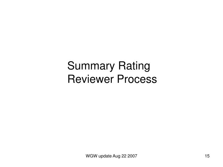 Summary Rating Reviewer Process