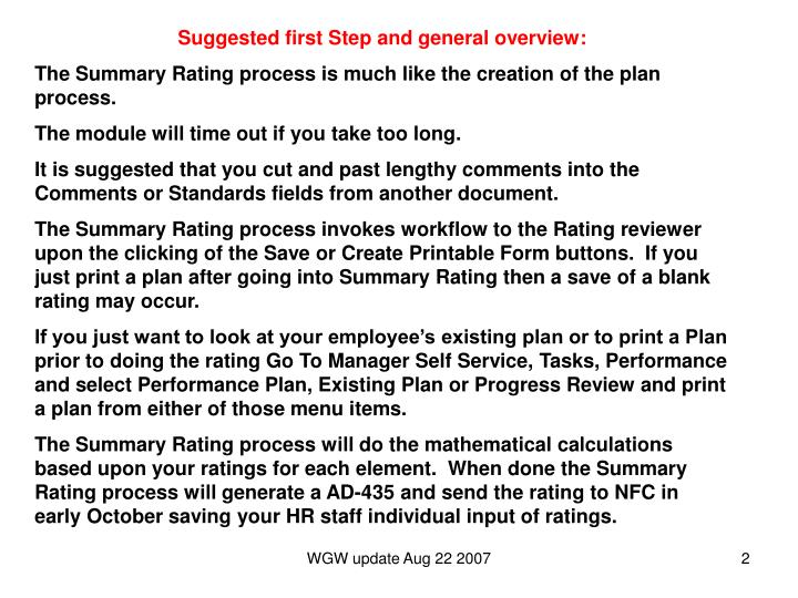 Suggested first Step and general overview: