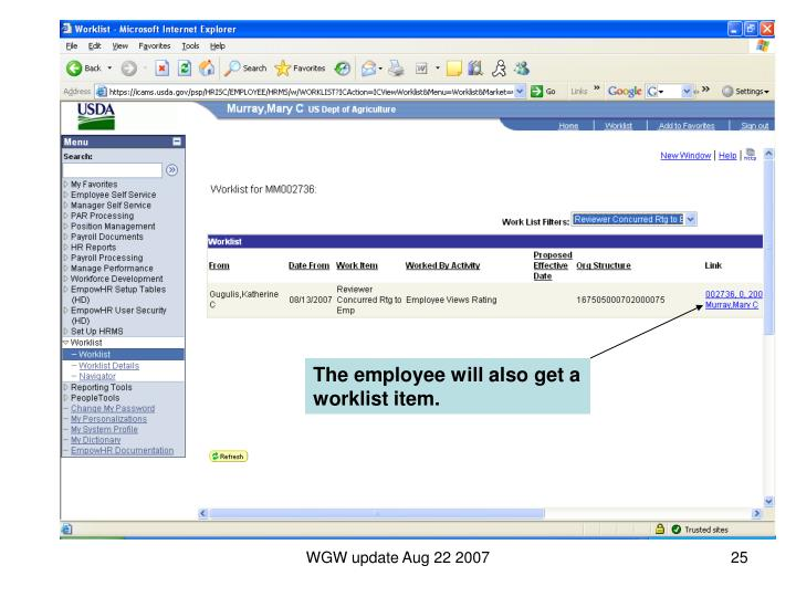 The employee will also get a worklist item.