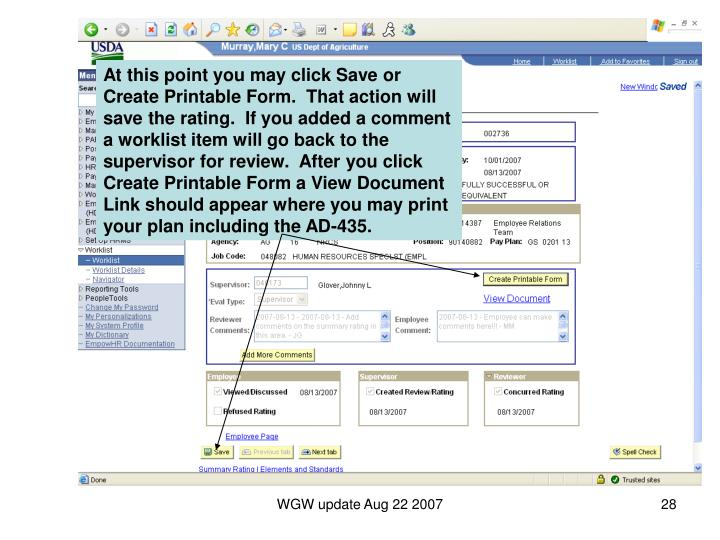 At this point you may click Save or Create Printable Form.  That action will save the rating.  If you added a comment a worklist item will go back to the supervisor for review.  After you click Create Printable Form a View Document Link should appear where you may print your plan including the AD-435.