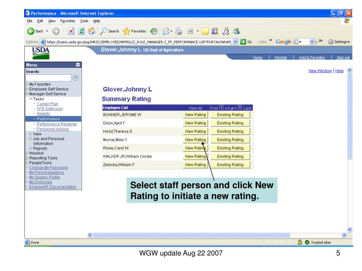 Select staff person and click New Rating to initiate a new rating.