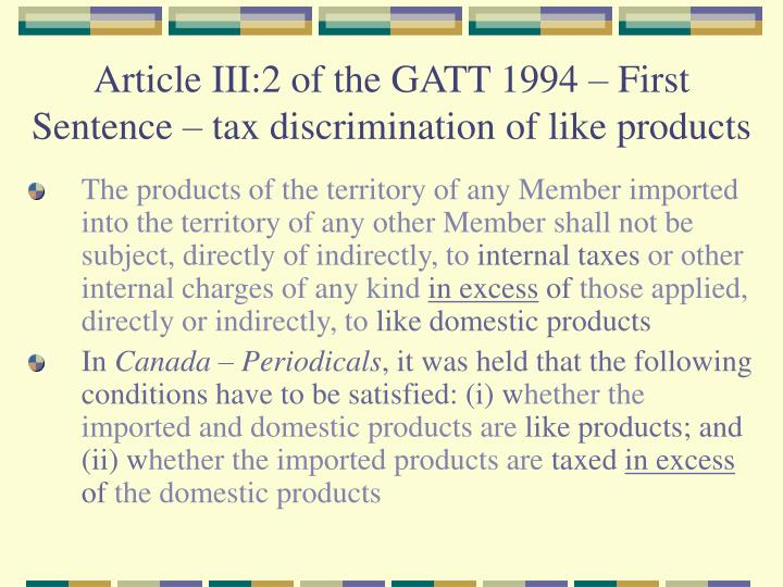 Article III:2 of the GATT 1994 – First Sentence – tax discrimination of like products