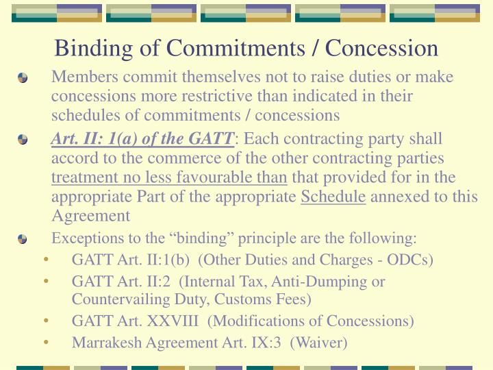 Binding of Commitments / Concession