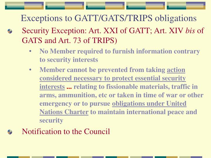 Exceptions to GATT/GATS/TRIPS obligations