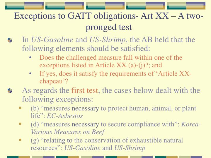 Exceptions to GATT obligations- Art XX – A two-pronged test