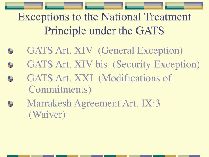 Exceptions to the National Treatment Principle under the GATS