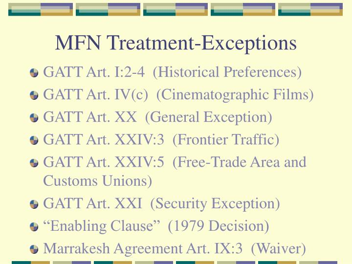 MFN Treatment-Exceptions