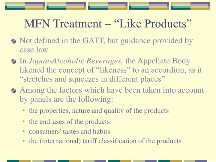 "MFN Treatment – ""Like Products"""