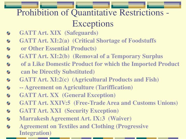 Prohibition of Quantitative Restrictions - Exceptions