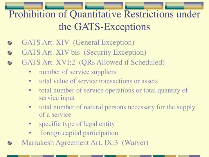 Prohibition of Quantitative Restrictions under the GATS-Exceptions