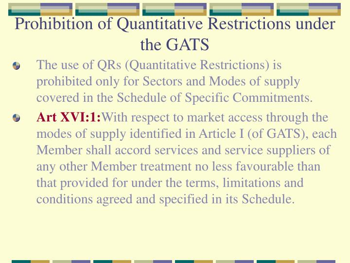 Prohibition of Quantitative Restrictions under the GATS