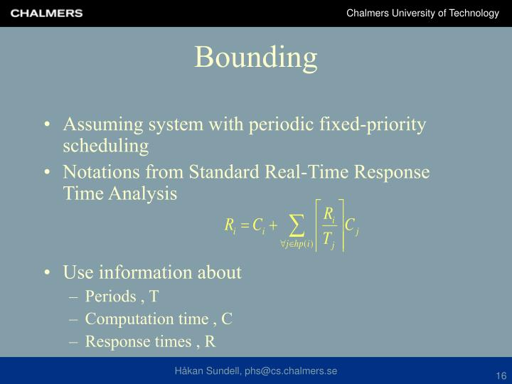 Assuming system with periodic fixed-priority scheduling