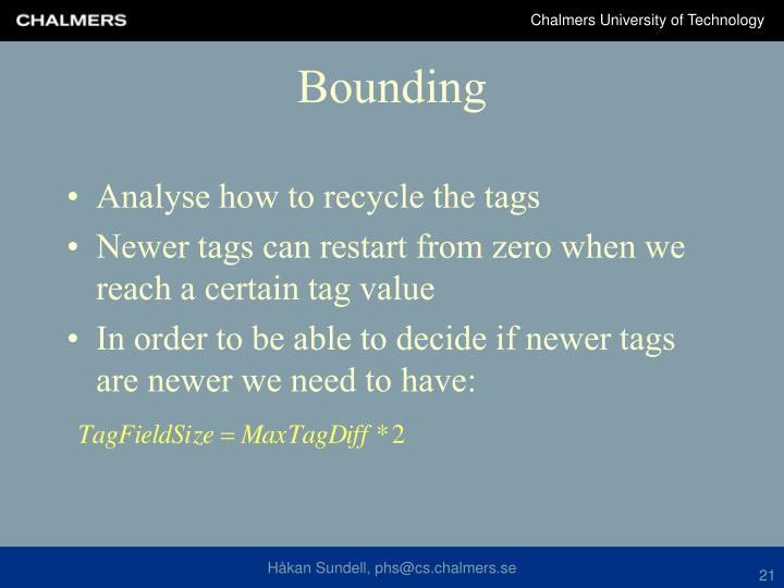 Analyse how to recycle the tags