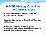 m wbe advisory committee recommendations