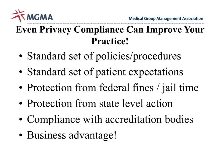 Even Privacy Compliance Can Improve Your Practice!