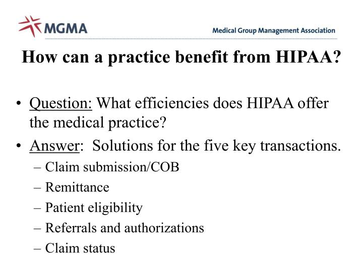 How can a practice benefit from HIPAA?