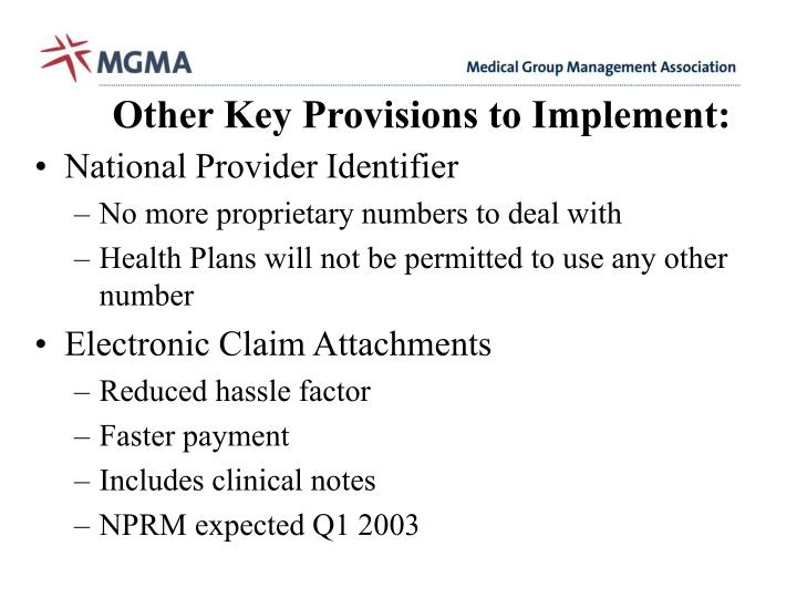 Other Key Provisions to Implement: