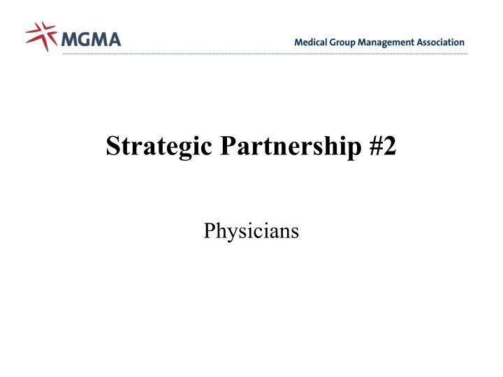 Strategic Partnership #2