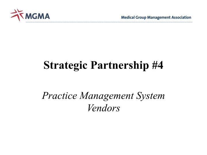 Strategic Partnership #4
