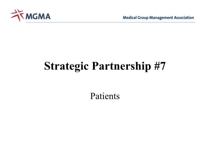 Strategic Partnership #7