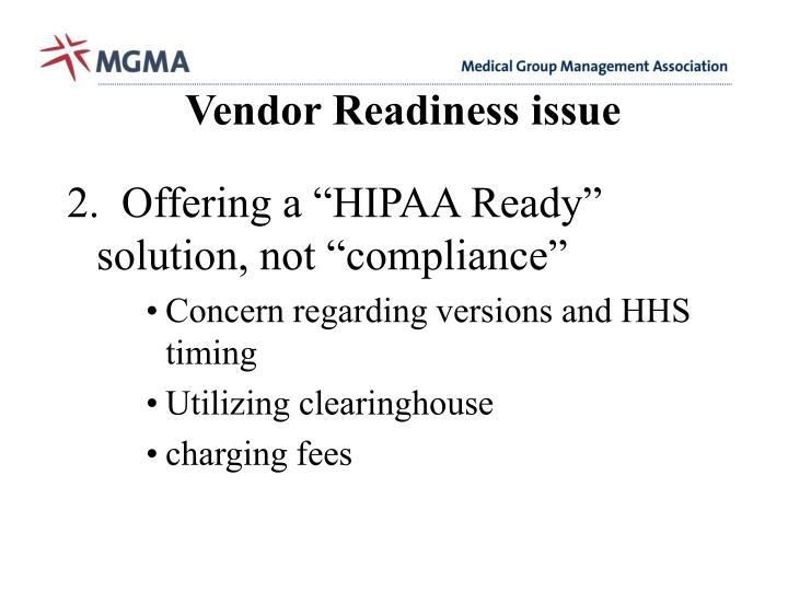 Vendor Readiness issue