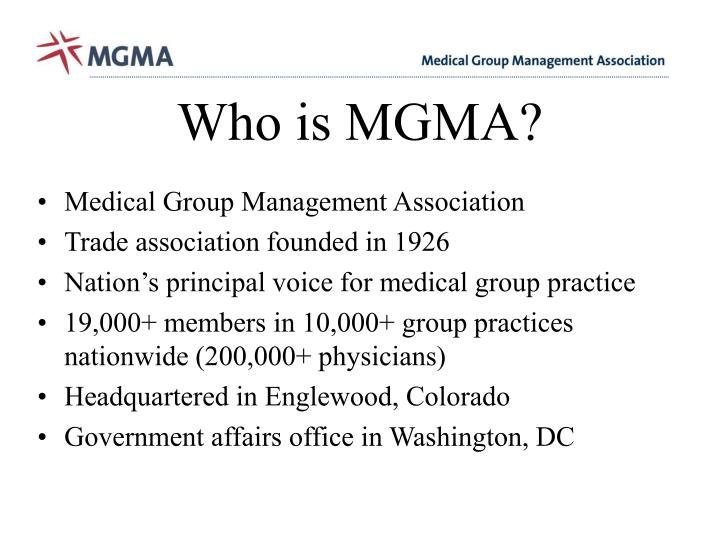 Who is MGMA?