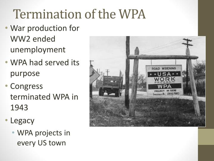 Termination of the WPA