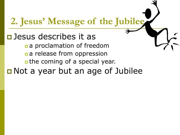 2. Jesus' Message of the Jubilee