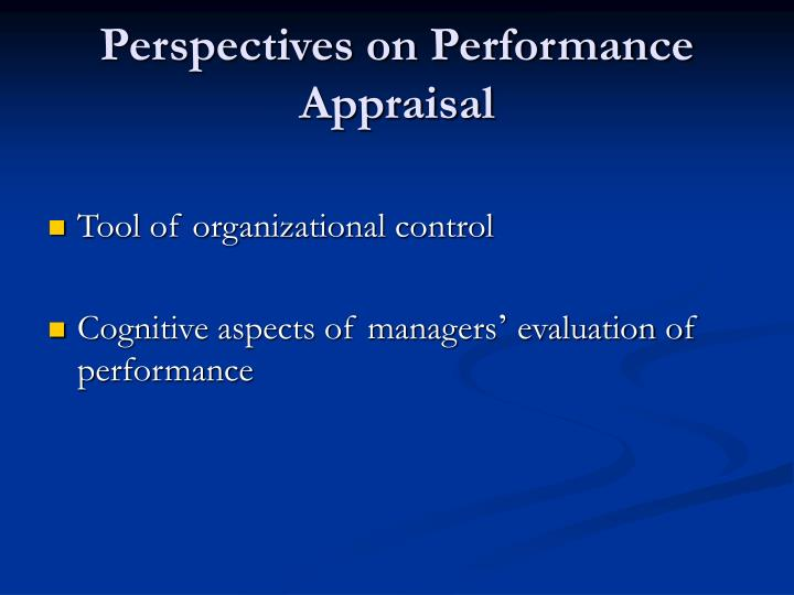 Perspectives on Performance Appraisal