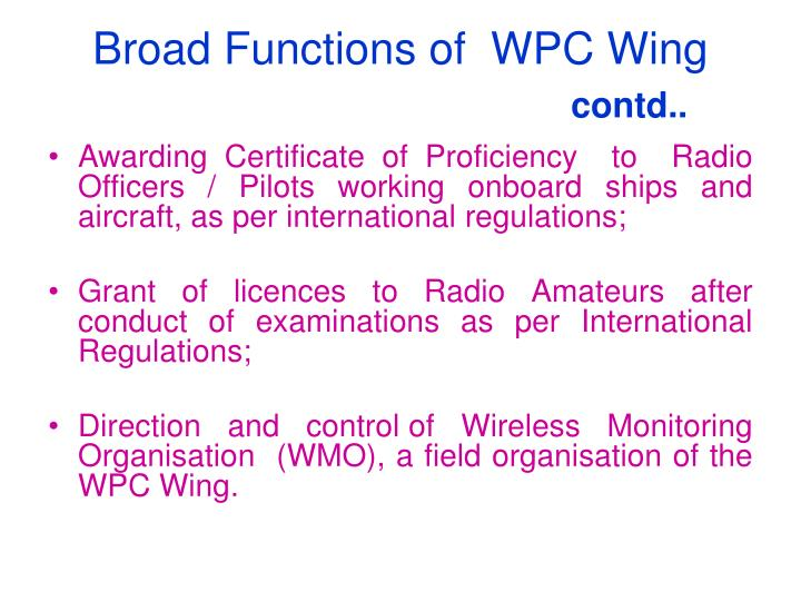 Broad Functions of  WPC Wing