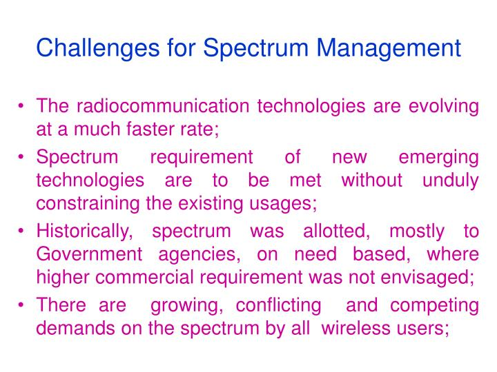 Challenges for Spectrum Management