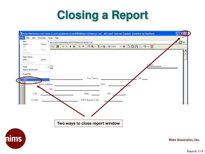 Closing a Report