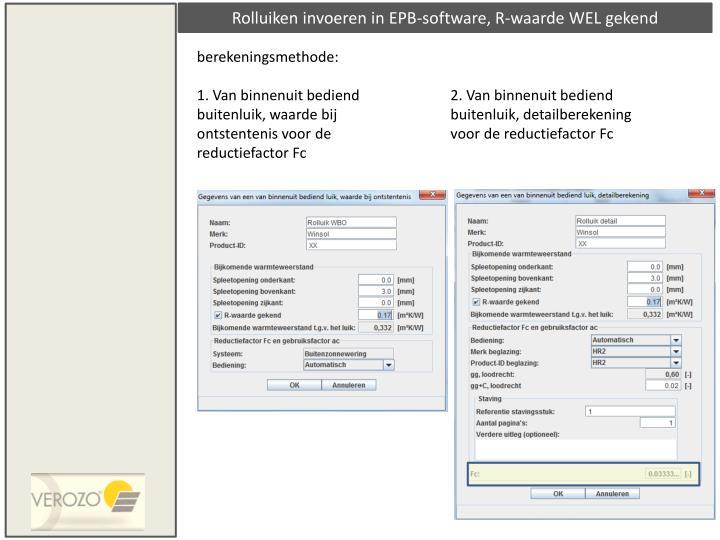 Rolluiken invoeren in EPB-software, R-waarde WEL gekend