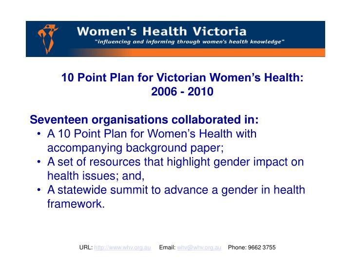 10 Point Plan for Victorian Women's Health: