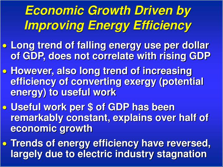 Economic Growth Driven by Improving Energy Efficiency