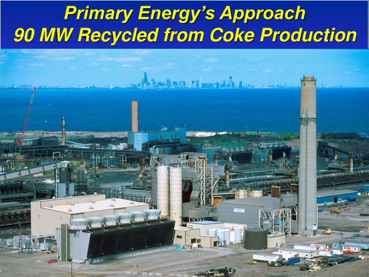 Primary Energy's Approach